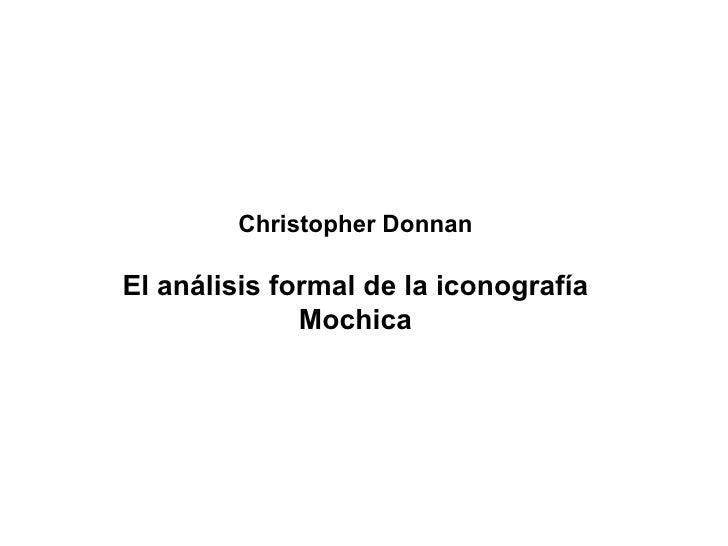 Christopher Donnan El análisis formal de la iconografía Mochica