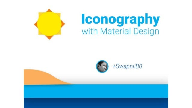 lconography with Material Design 6 +Swapn/ '/B0  j