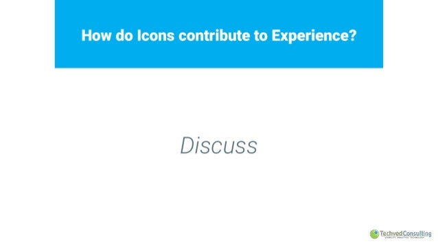 How do Icons contribute to Experience?   Discuss