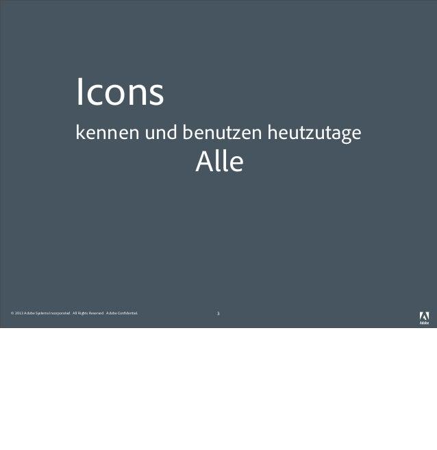 IxDA HH Event: Einblick in die Icon-Entwicklung für alle (!) Adobe Produkte  Slide 3