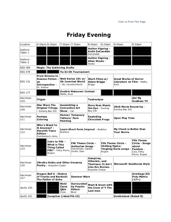 Click to Print This Page<br />Friday Evening<br />Location6:00pm6:30pm7:00pm7:30pm8:00pm8:30pm9:00pm9:30pmAuthors Table 1...