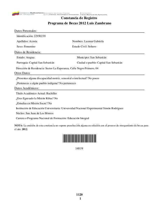 Constancia de Registro Programa de Becas 2012 Luis Zambrano Datos Personales: Identificación: 22950239 Apellidos: Acosta N...