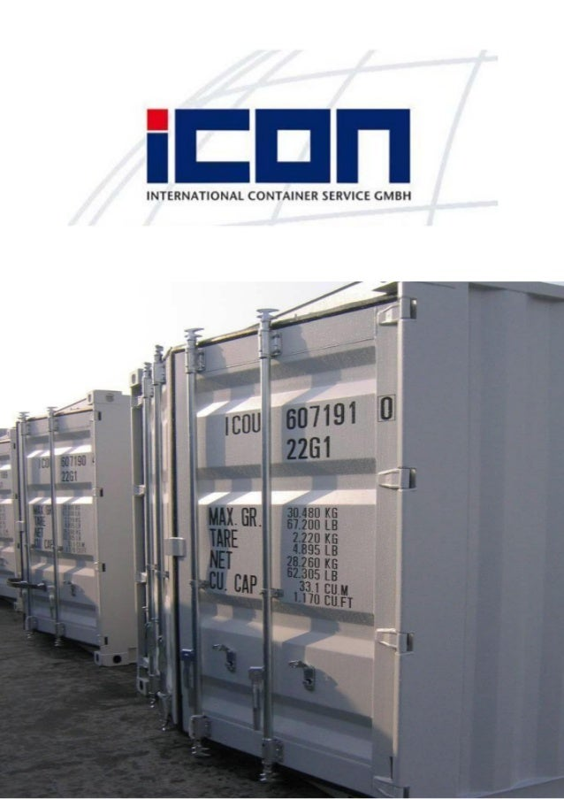 Company Who we are Since its foundation in 1998 iCON´s core business is the production of new containers – including impor...