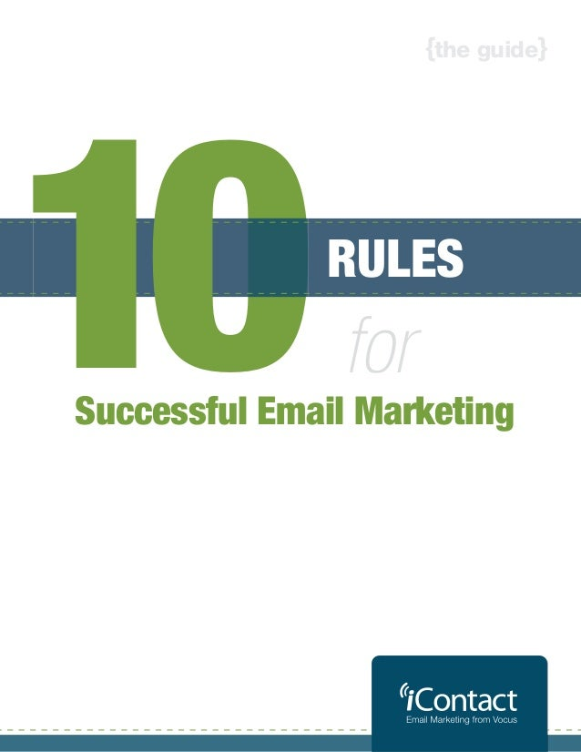 {the guide}10 0            RULES               forSuccessful Email Marketing