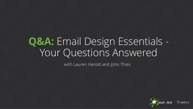 Q&A: Email Design Essentials - Your Questions Answered with Lauren Harold and John Thies