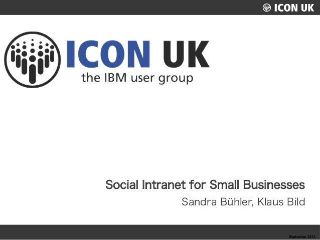 UKLUG 2012 – Cardiff, Wales Social Intranet for Small Businesses Sandra Bühler, Klaus Bild September 2012