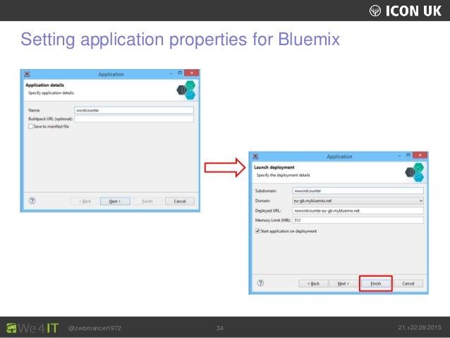 UKLUG 2012 – Cardiff, Wales @zeromancer1972 21.+22.09.201534 Setting application properties for Bluemix