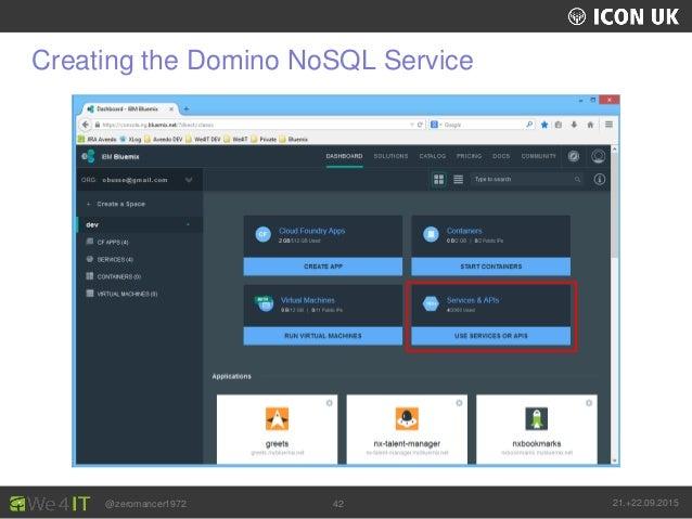 UKLUG 2012 – Cardiff, Wales @zeromancer1972 21.+22.09.201542 Creating the Domino NoSQL Service