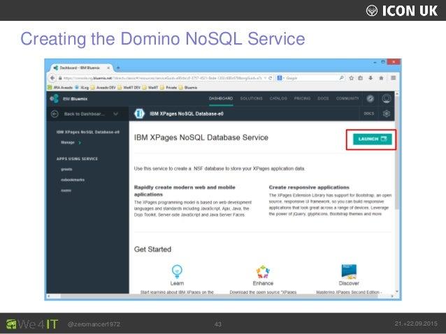 UKLUG 2012 – Cardiff, Wales @zeromancer1972 21.+22.09.201543 Creating the Domino NoSQL Service