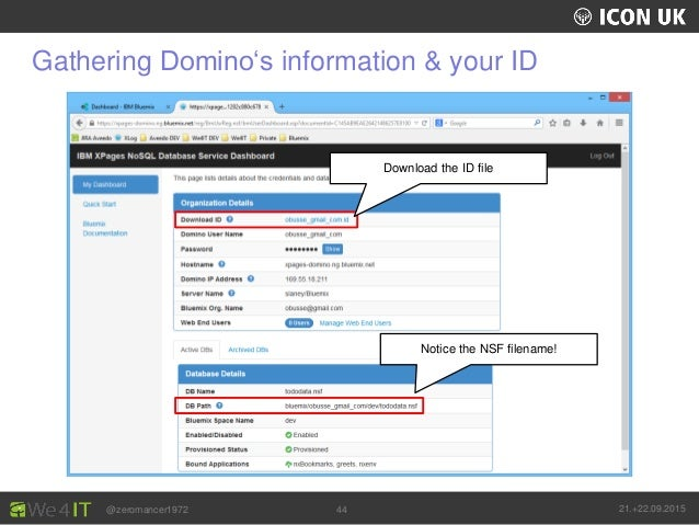 UKLUG 2012 – Cardiff, Wales @zeromancer1972 21.+22.09.201544 Gathering Domino's information & your ID Download the ID file...