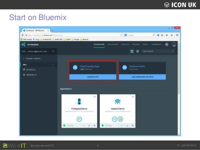UKLUG 2012 – Cardiff, Wales @zeromancer1972 21.+22.09.20158 Start on Bluemix