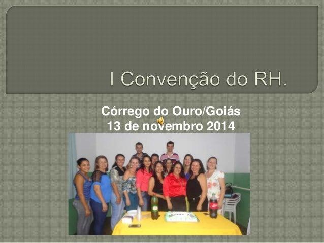 Córrego do Ouro/Goiás 13 de novembro 2014