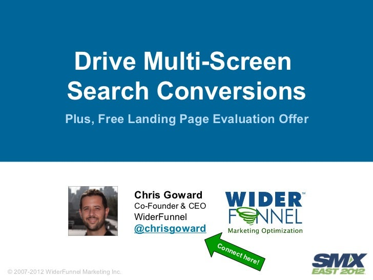Drive Multi-Screen                   Search Conversions                  Plus, Free Landing Page Evaluation Offer         ...