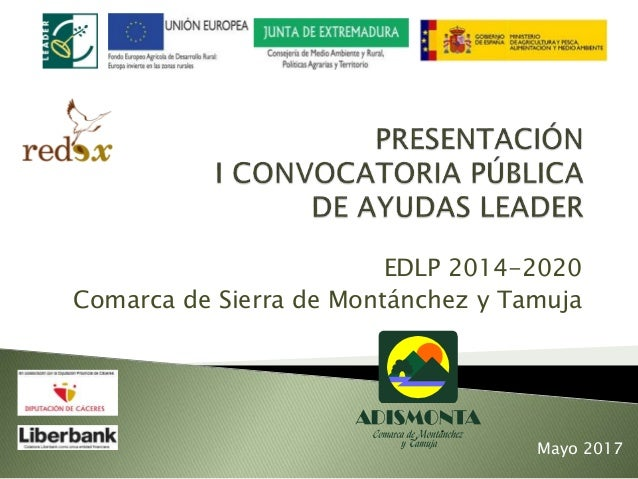 EDLP 2014-2020 Comarca de Sierra de Montánchez y Tamuja Mayo 2017