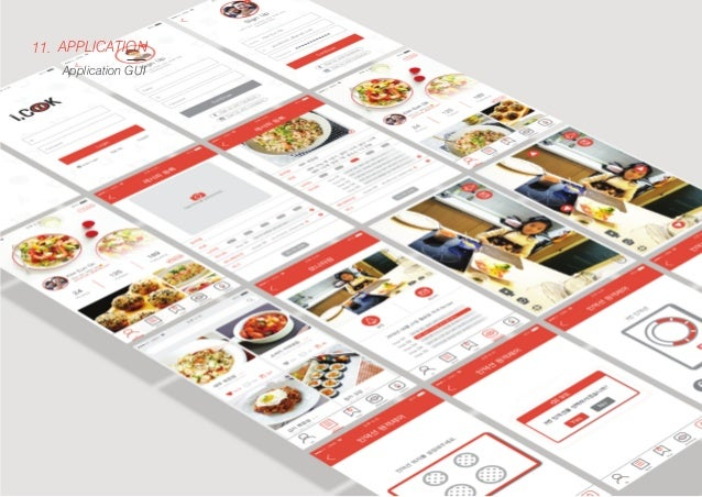 APPLICATION Application GUI 11. GUI Mood board Visual Concept Planning UX Concept이 반영된 앱서비스 화면의 직관적인 UX-Look&Feel, 앱서비스 Br...