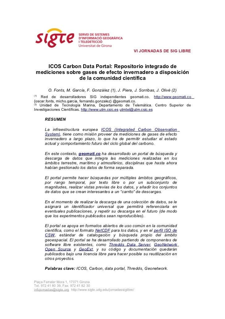 VI JORNADAS DE SIG LIBRE      ICOS Carbon Data Portal: Repositorio integrado de  mediciones sobre gases de efecto invernad...