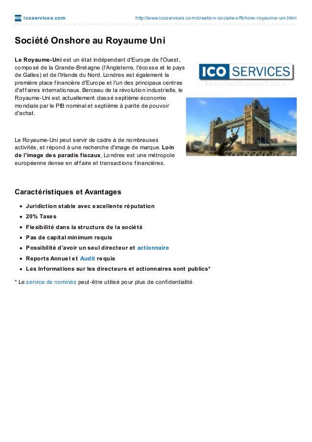 ico se rvice s.co m  http://www.ico services.co m/creatio n-so ciete-o ffsho re-ro yaume-uni.html  Société Onshore au Roya...