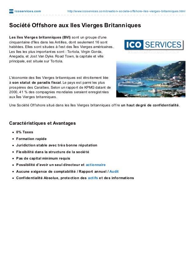 ico se rvice s.co m  http://www.ico services.co m/creatio n-so ciete-o ffsho re-iles-vierges-britanniques.html  Société Of...