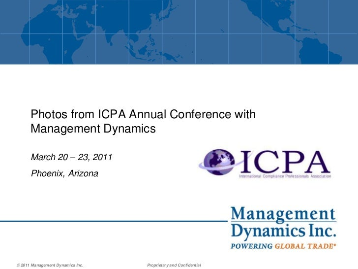 Photos from ICPA Annual Conference with Management Dynamics<br />March 20 – 23, 2011<br />Phoenix, Arizona<br />