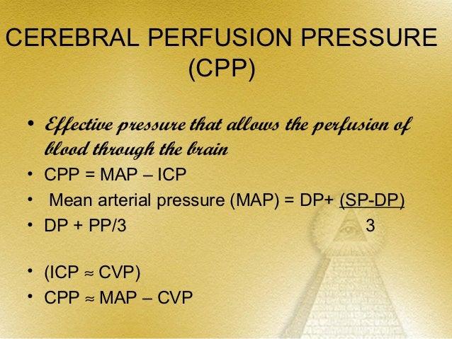CEREBRAL BLOOD FLOW• Normal CBF 45 – 50 ml / 100 gm /  min• Range 20 ml / kg / min to 70 ml / kg /  min• CBF    Highest Fr...