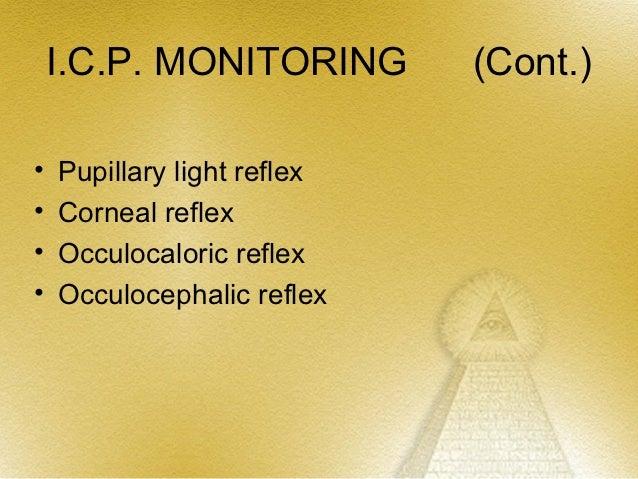 CUSHING'S TRIAD•   ↑ Systolic blood pressure•   Widening of pulse pressure•   Bradycardia•   Projectile vomiting•   Irregu...