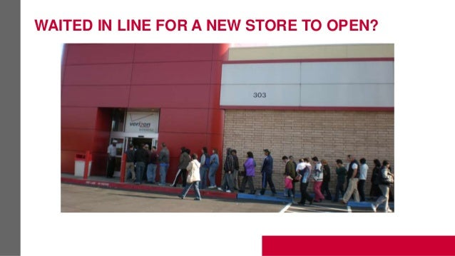 WAITED IN LINE FOR A NEW STORE TO OPEN?