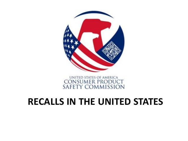 RECALLS IN THE UNITED STATES