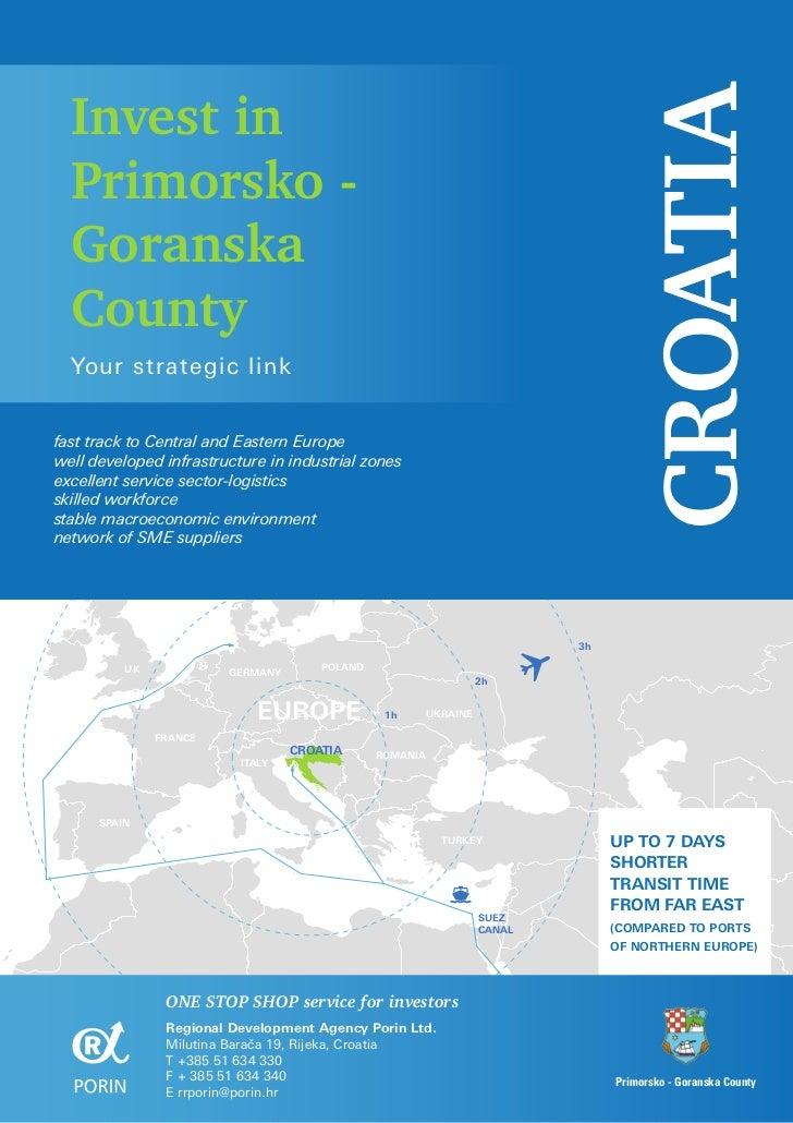 Invest in                                                                                   CROATIA  Primorsko -  Goranska...