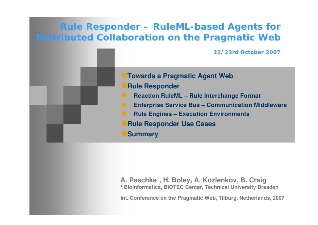 Rule Responder – RuleML-based Agents for Distributed Collaboration on the Pragmatic Web                                   ...