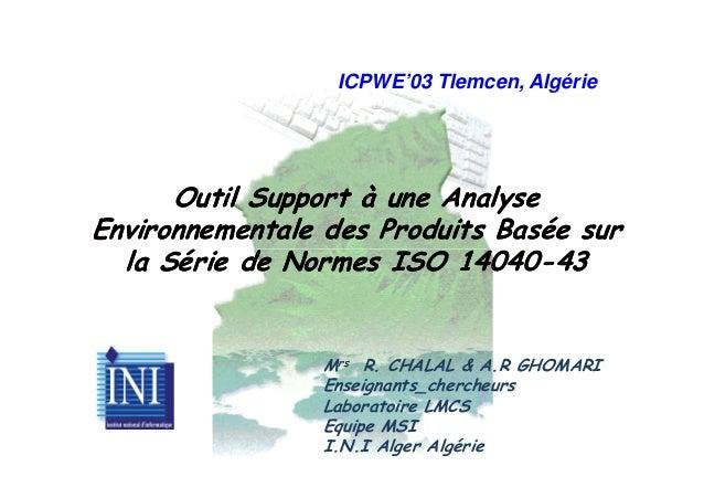 Outil Support à une AnalyseOutil Support à une Analyse Environnementale des Produits Basée surEnvironnementale des Produit...