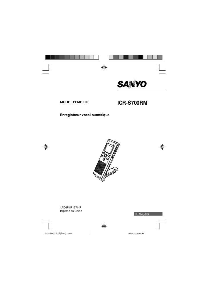 MODE D'EMPLOI                  ICR-S700RM            Enregistreur vocal numérique            1AD6P1P1971-F            Impr...
