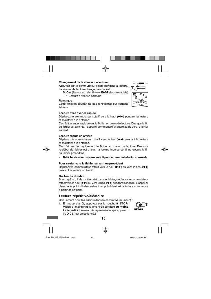 Changement de la vitesse de lecture          Appuyez sur le commutateur rotatif pendant la lecture.          La vitesse de...