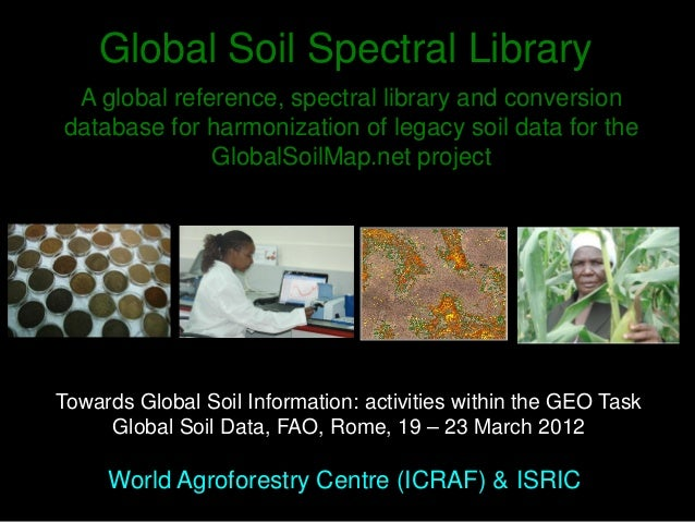 Global Soil Spectral Library, A global reference, spectral ...