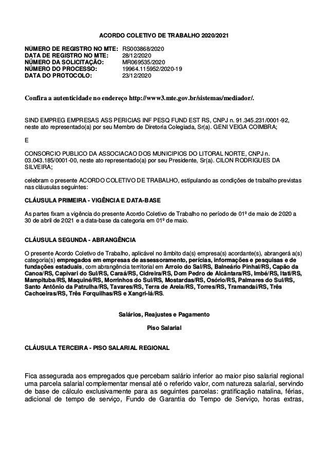 ACORDO COLETIVO DE TRABALHO 2020/2021 NÚMERO DE REGISTRO NO MTE: RS003868/2020 DATA DE REGISTRO NO MTE: 28/12/2020 NÚMERO ...