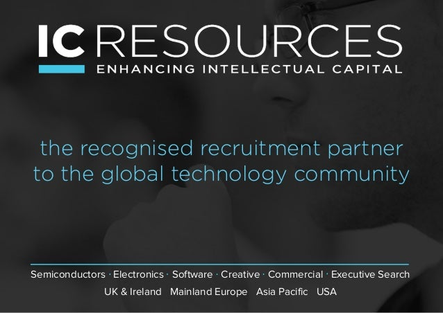 the recognised recruitment partner to the global technology community Semiconductors Electronics Software Creative Commerc...