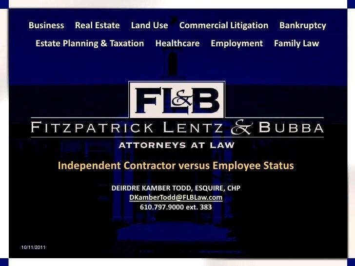 Copyright 2011 (c) Deirdre Kamber Todd<br />1<br />Business     Real Estate     Land Use     Commercial Litigation     Ban...