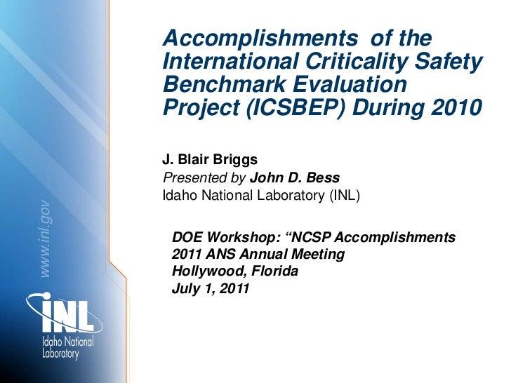 Accomplishments of the              International Criticality Safety              Benchmark Evaluation              Projec...