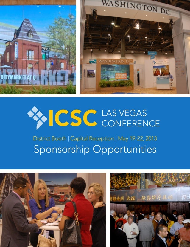 ICSC                  LAS VEGAS                            CONFERENCEDistrict Booth | Capital Reception | May 19-22, 2013S...
