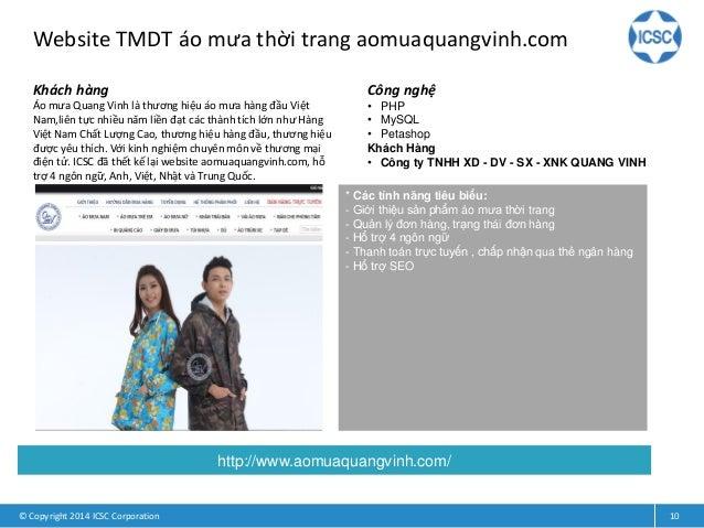 Website TMDT áo mưa thời trang aomuaquangvinh.com © Copyright 2014 ICSC Corporation 10 Khách hàng Áo mưa Quang Vinh là thư...