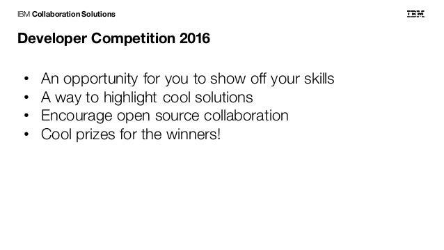 IBM Collaboration Solutions Developer Competition 2016 Slide 2