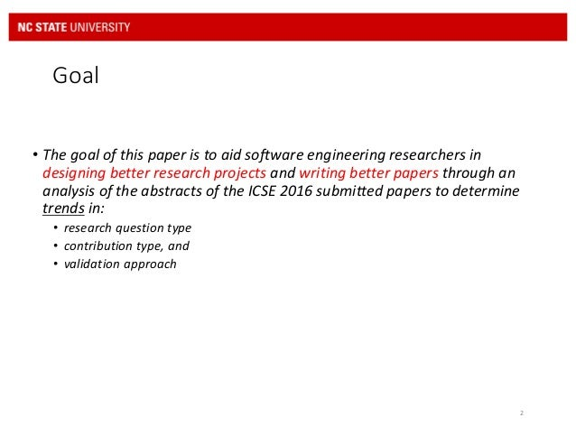 """writing good software engineering research paper I've always found """"how to write a research paper"""" guides to be  work well for  software engineering or programmer productivity tools research."""