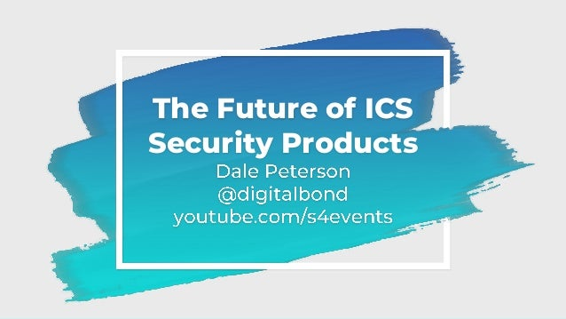 The Future of ICS Security Products