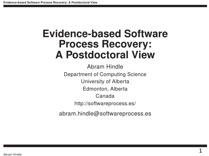 Evidence-based Software Process Recovery: A Postdoctoral View                         Evidence-based Software             ...