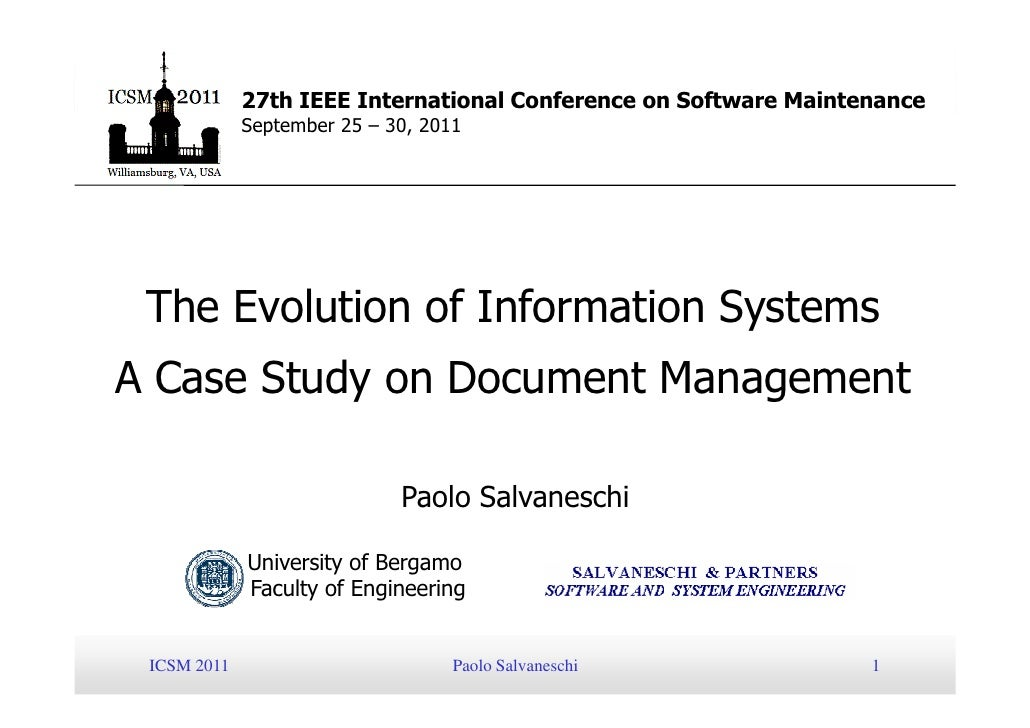 27th IEEE International Conference on Software Maintenance             September 25 – 30, 2011 The Evolution of Informatio...