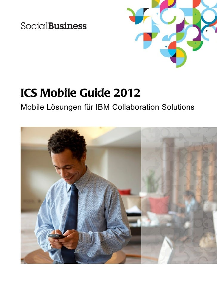 ICS Mobile Guide 2012Mobile Lösungen für IBM Collaboration Solutions