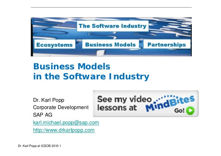 Business Models          in the Software Industry          Dr. Karl Popp          Corporate Development          SAP AG   ...