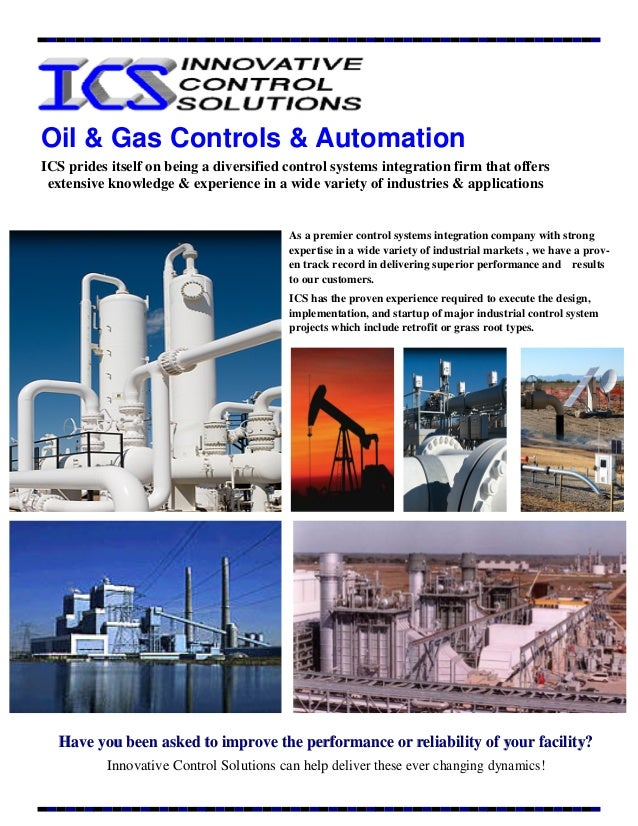 Oil & Gas Controls & Automation Have you been asked to improve the performance or reliability of your facility?Have you be...