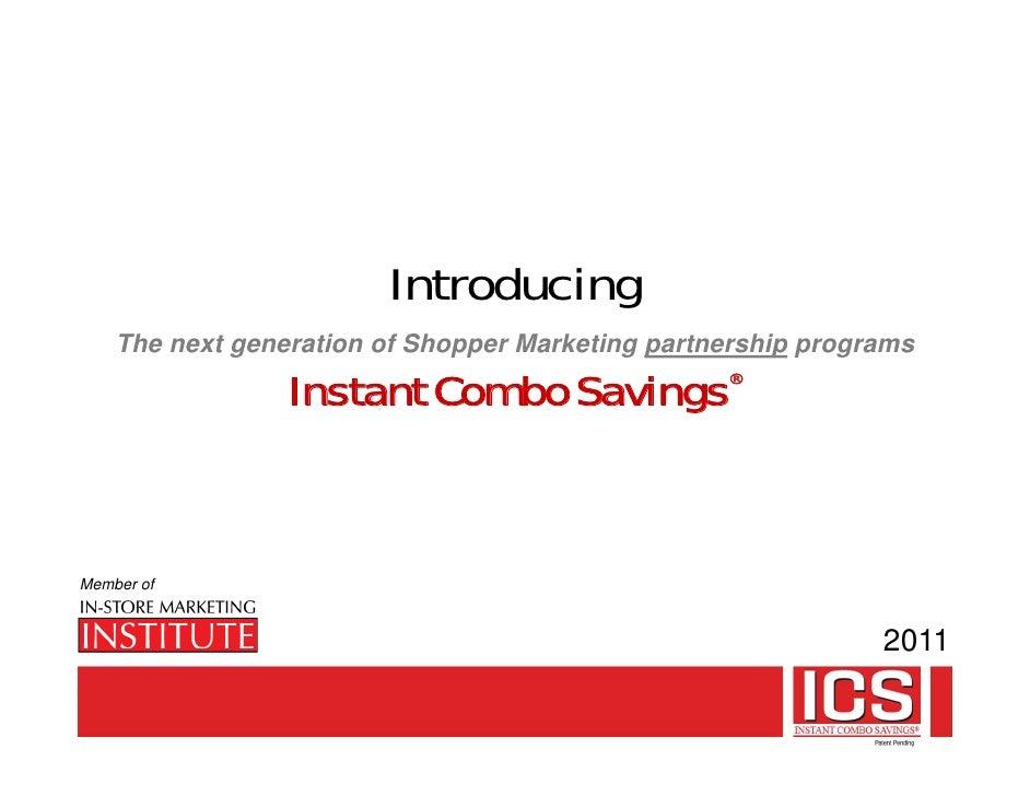 Introducing     The next generation of Shopper Marketing partnership programs                   Instant Combo Savings     ...