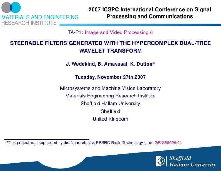 2007 ICSPC International Conference on Signal                                                    Processing and Communicat...