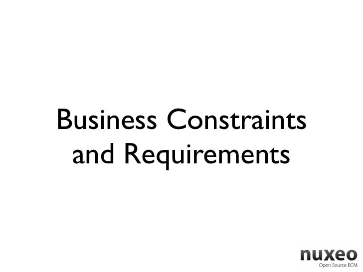 Business Constraints and Requirements